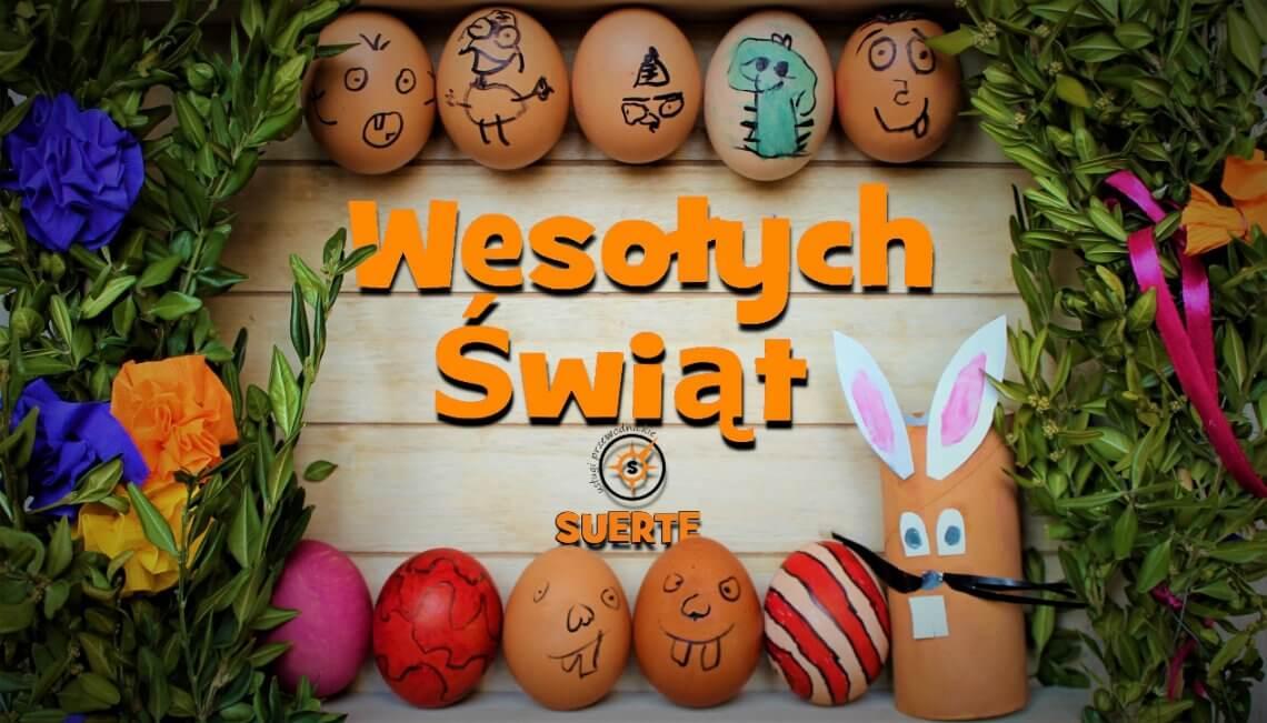 Wesołych Świąt Wielkanocnych - Suerte